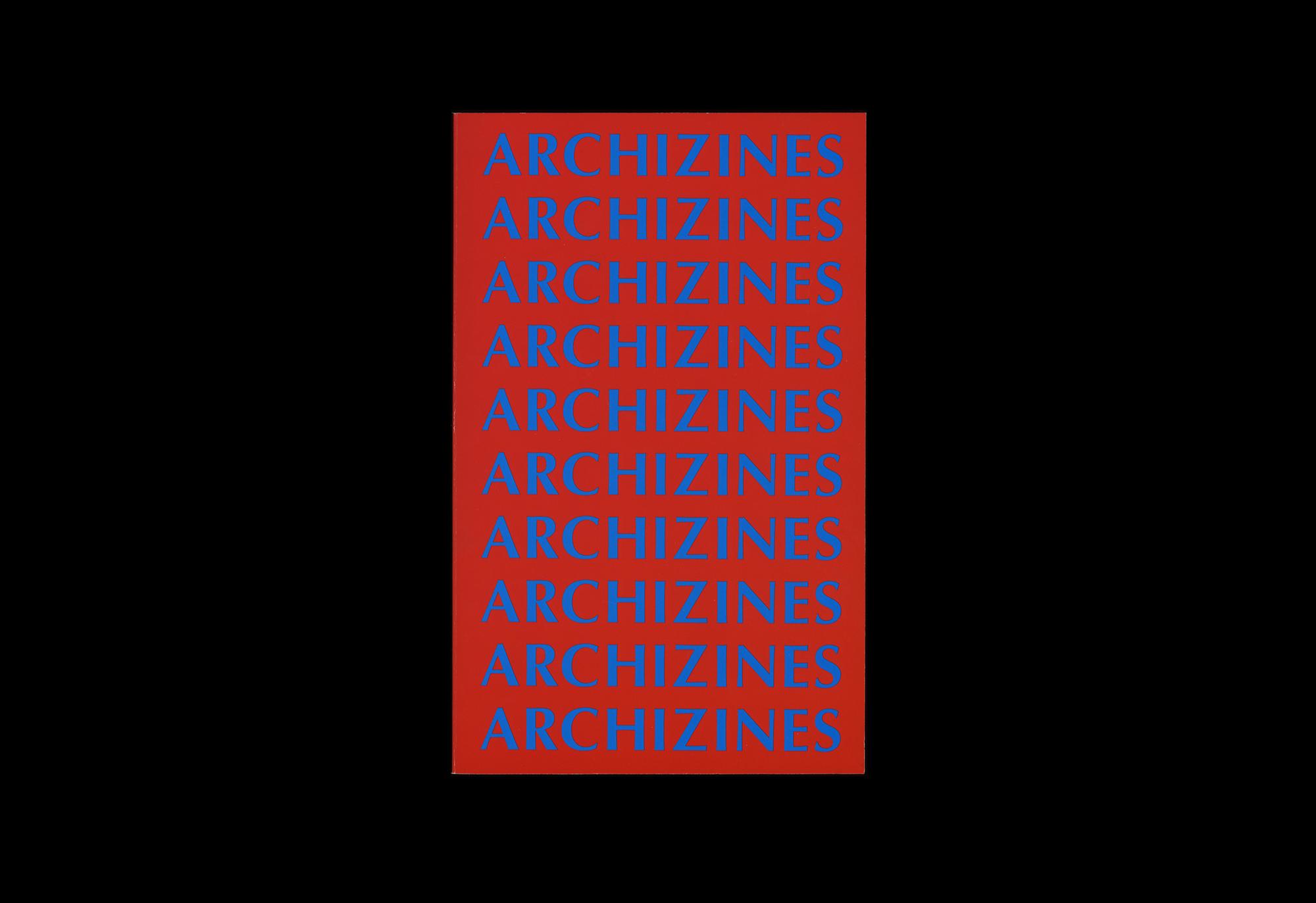Cover image: ARCHIZINES (2011)