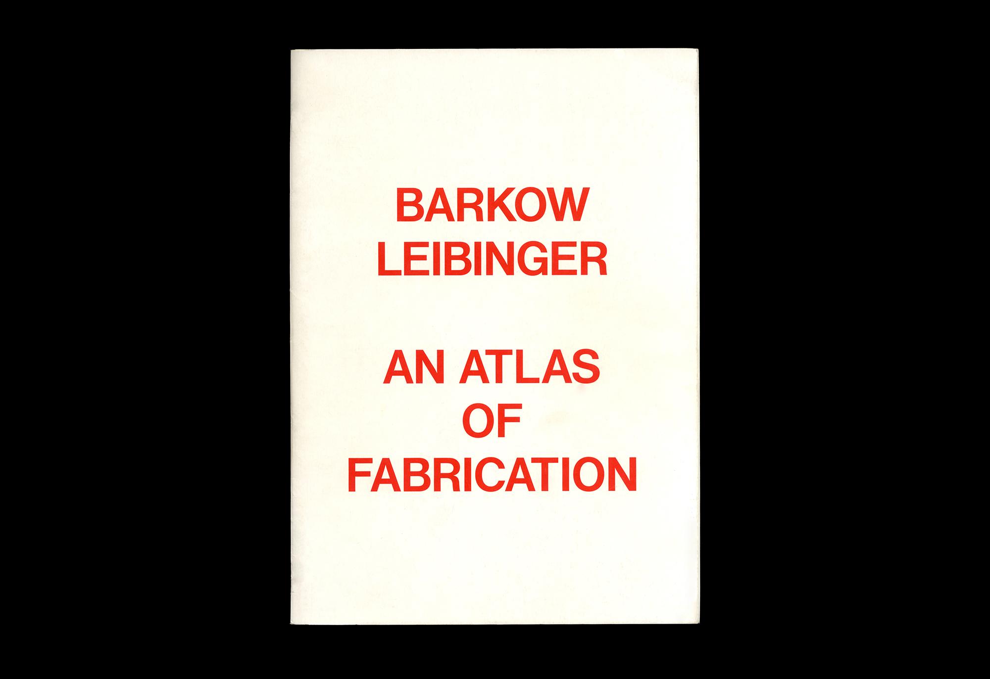 Cover image: Barkow Leibinger: An Atlas of Fabrication (2010)