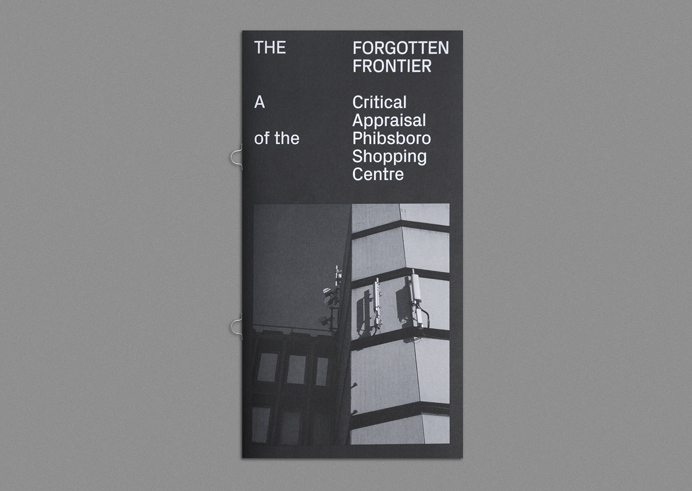 Cover image: The Forgotten Frontier: A Critical Appraisal of the Phibsboro Shopping Centre