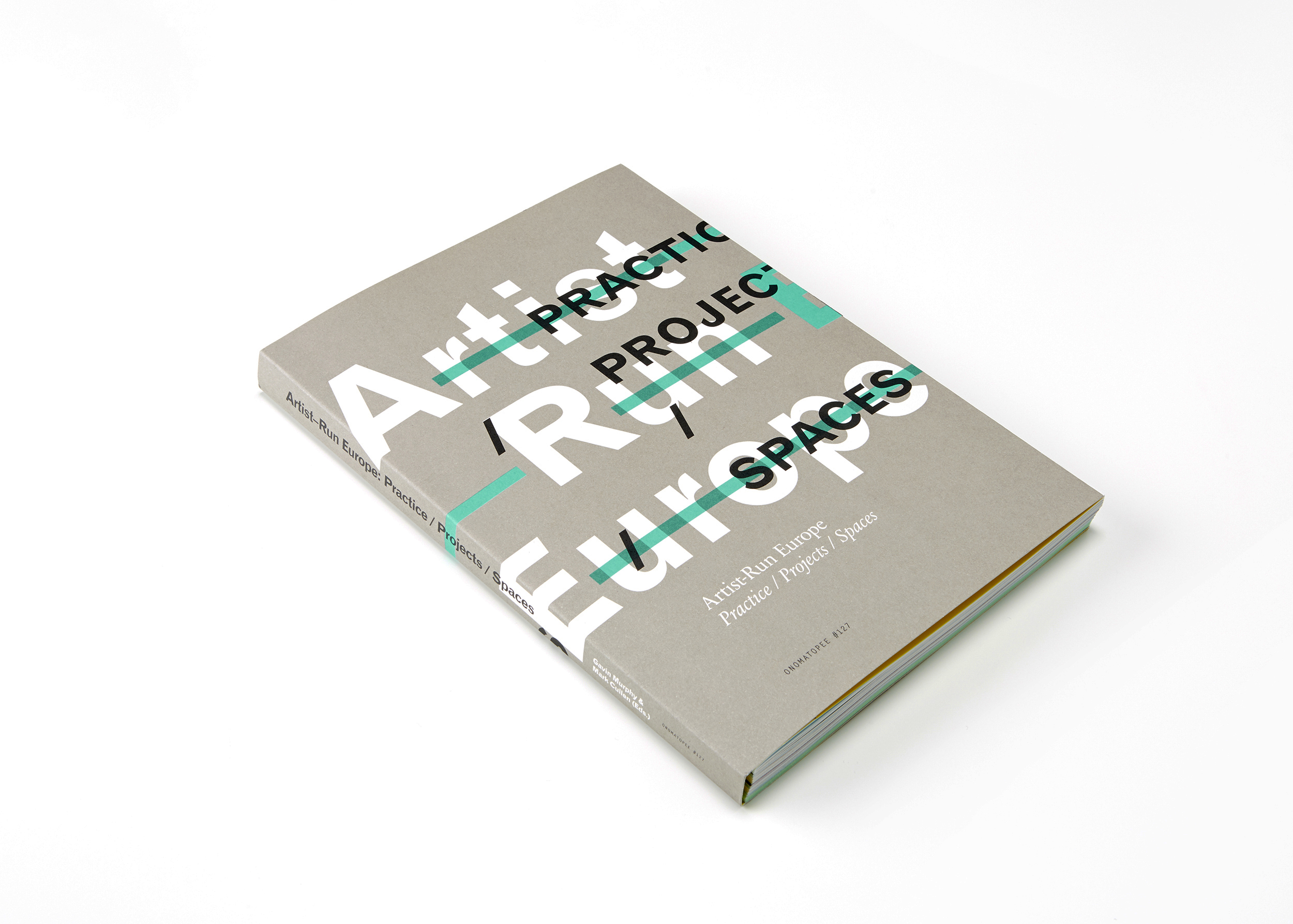 Cover image: Artist-Run Europe: Practice / Projects / Spaces