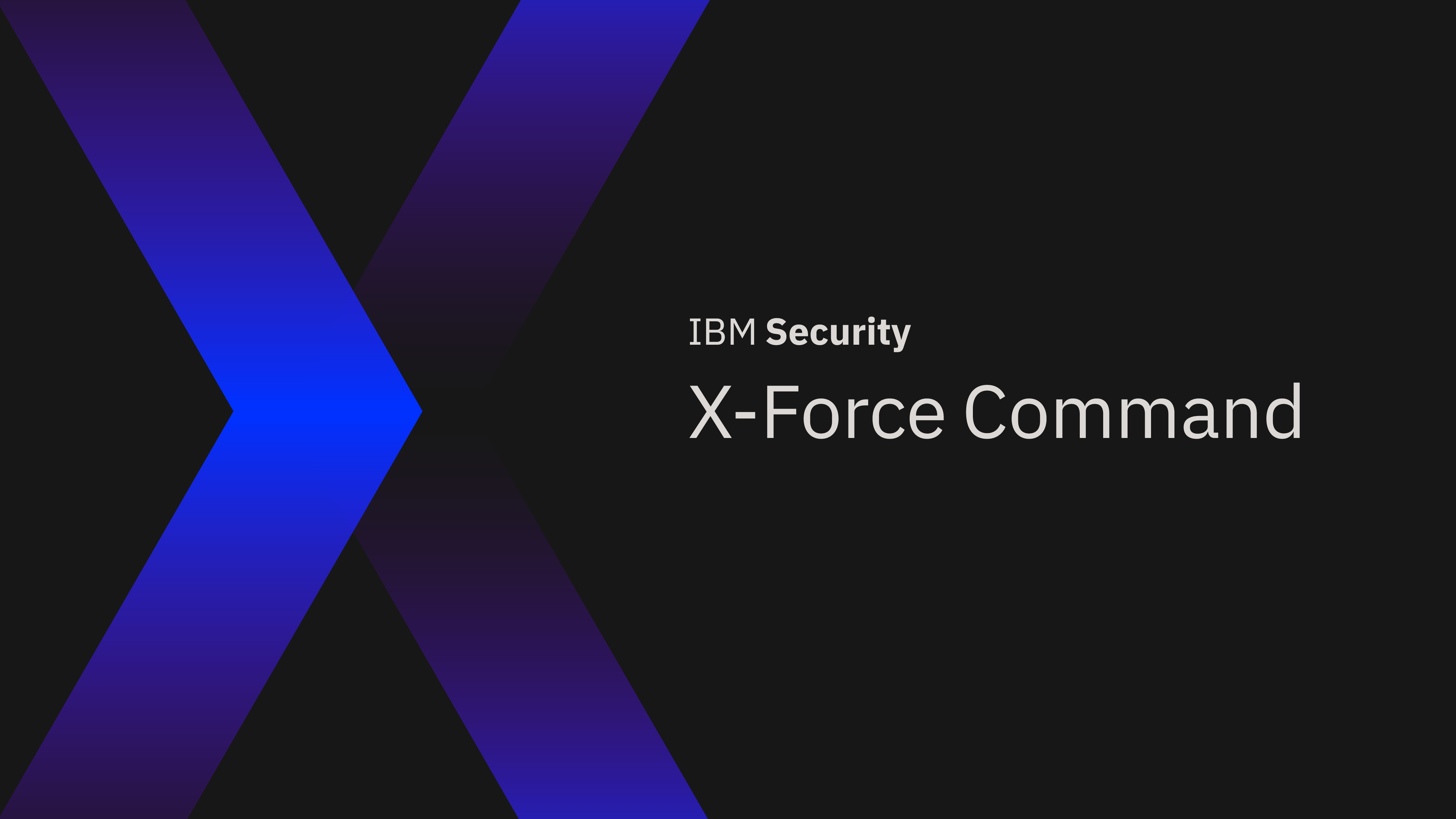 Cover image: X-Force Command, Cyber Tactical Operations Center