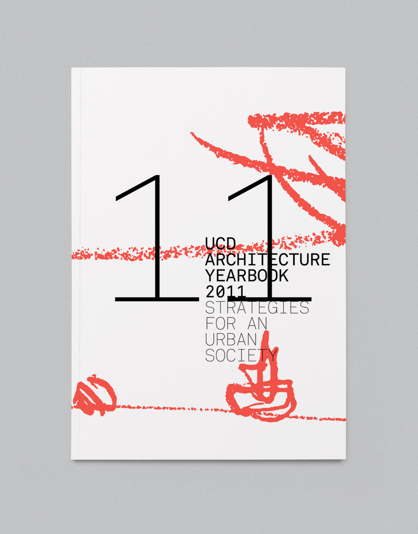 Cover image: UCD Architecture Yearbook 2011