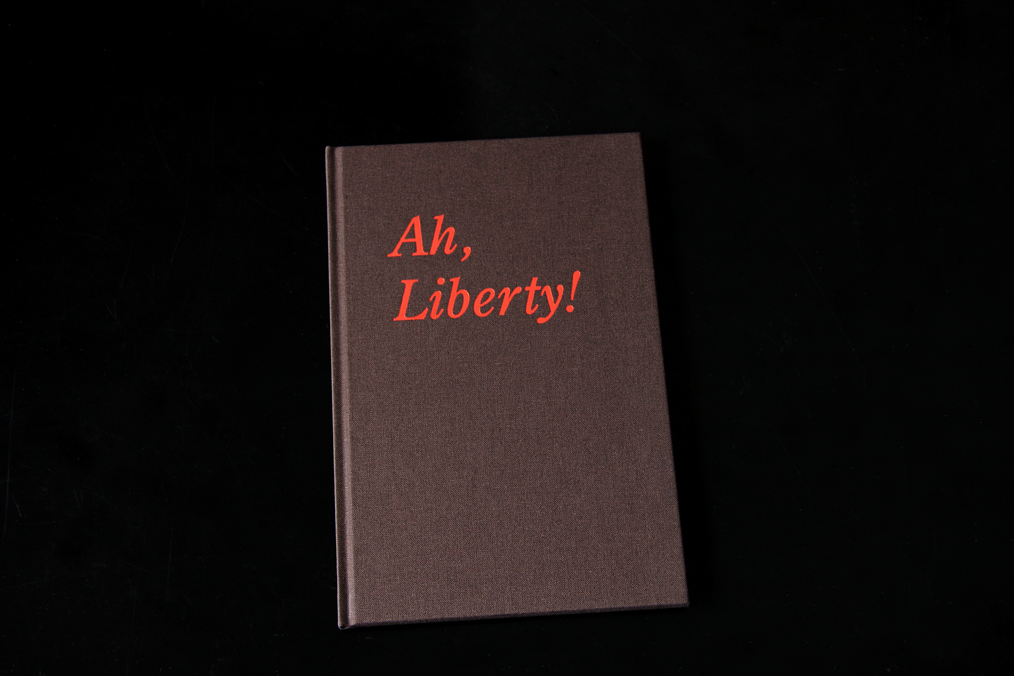 Cover image: Ah, Liberty! (2013)