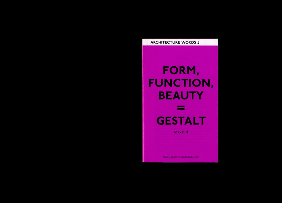 Cover image: Architecture Words 5: Form, Function, Beauty = Gestalt