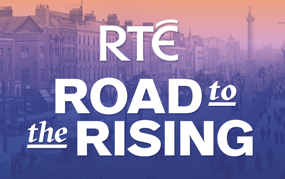 Cover image: RTÉ Road to the Rising
