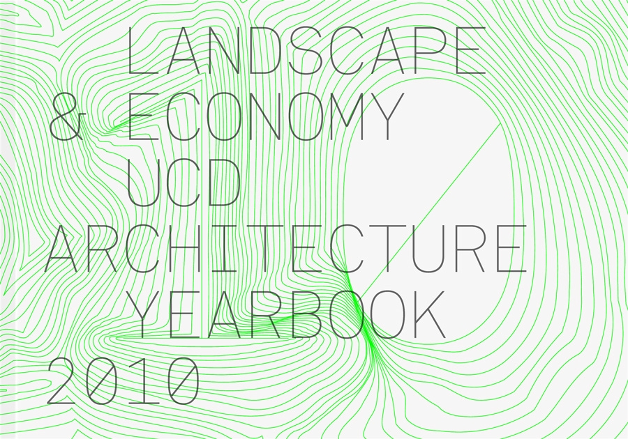 Cover image: UCD Architecture Yearbook 2010