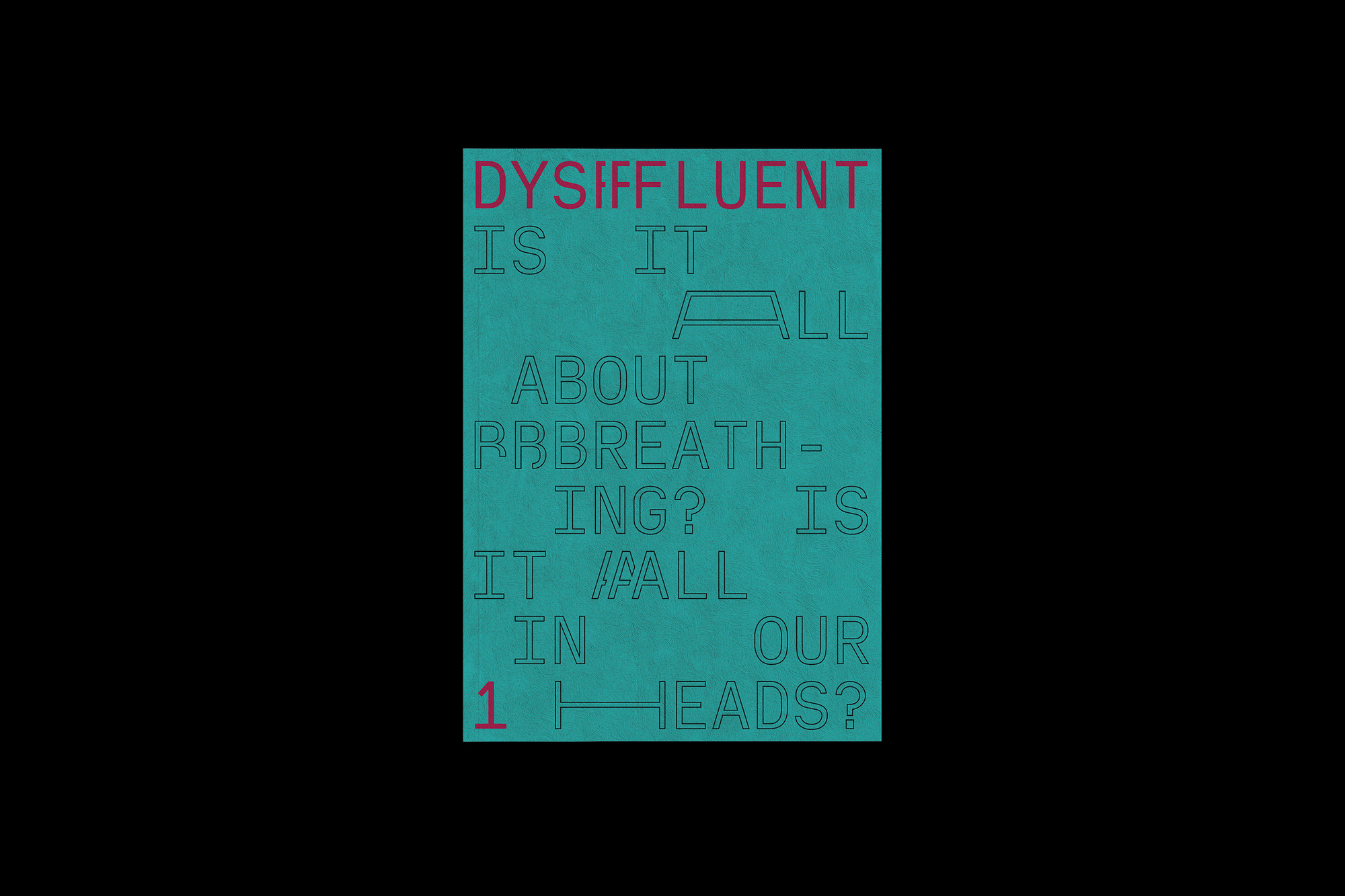 Cover image: Dysfluent Issue 1