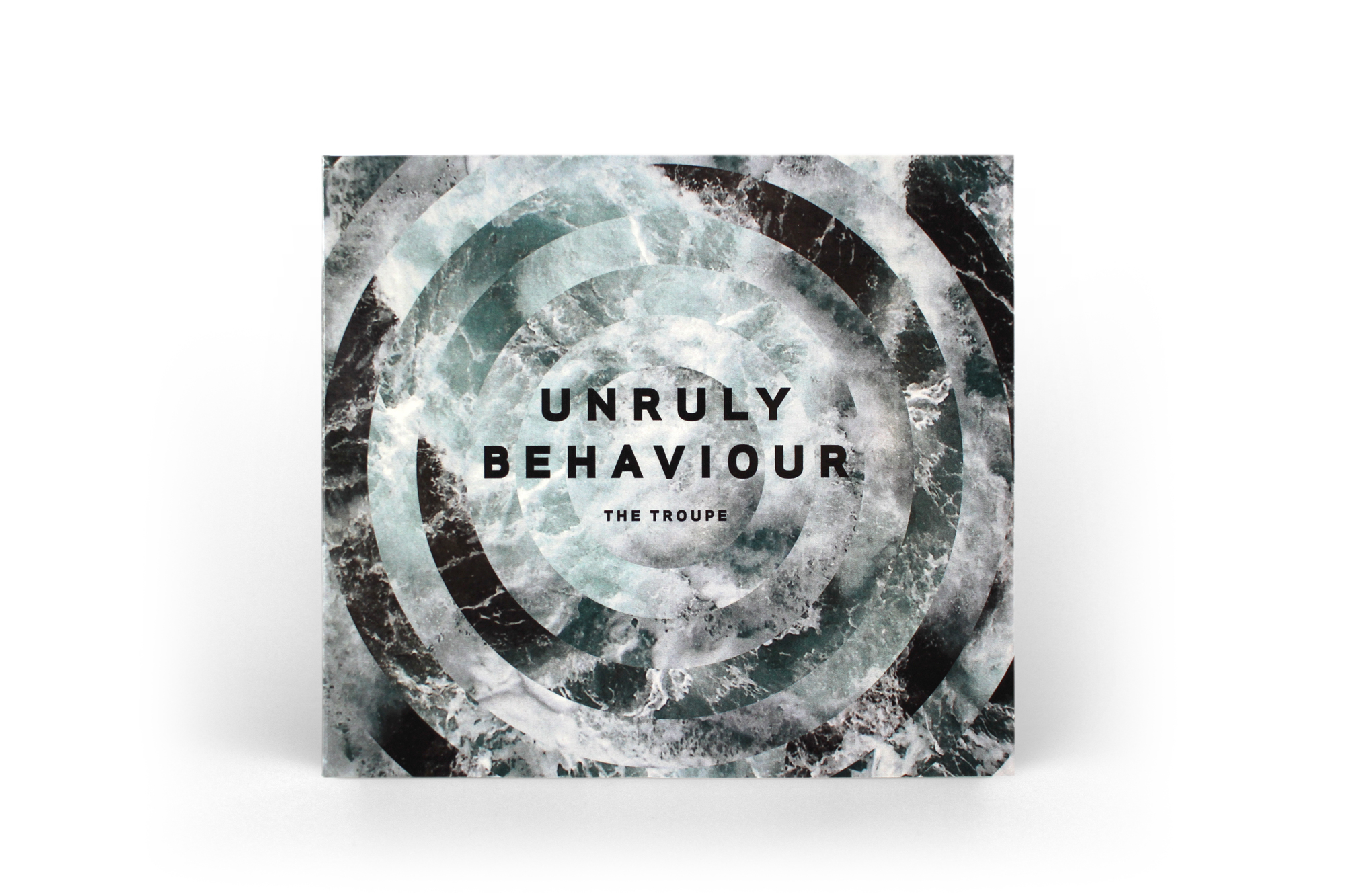 Cover image: The Troupe – Unruly Behaviour