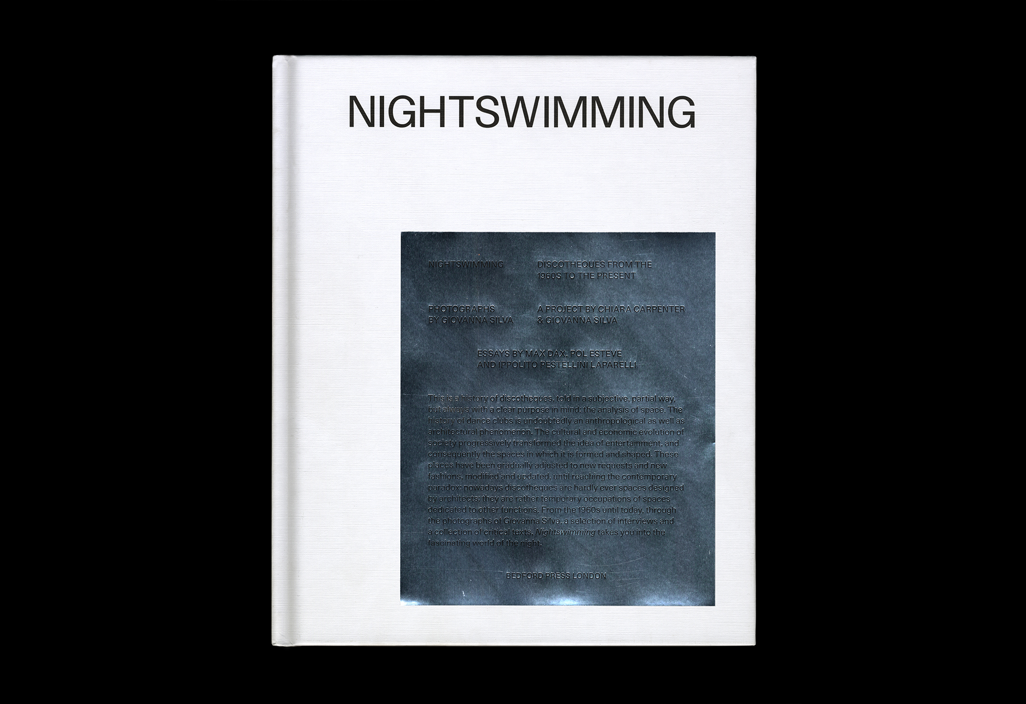 Cover image: Nightswimming: Discotheques from the 1960s to the Present (2015)