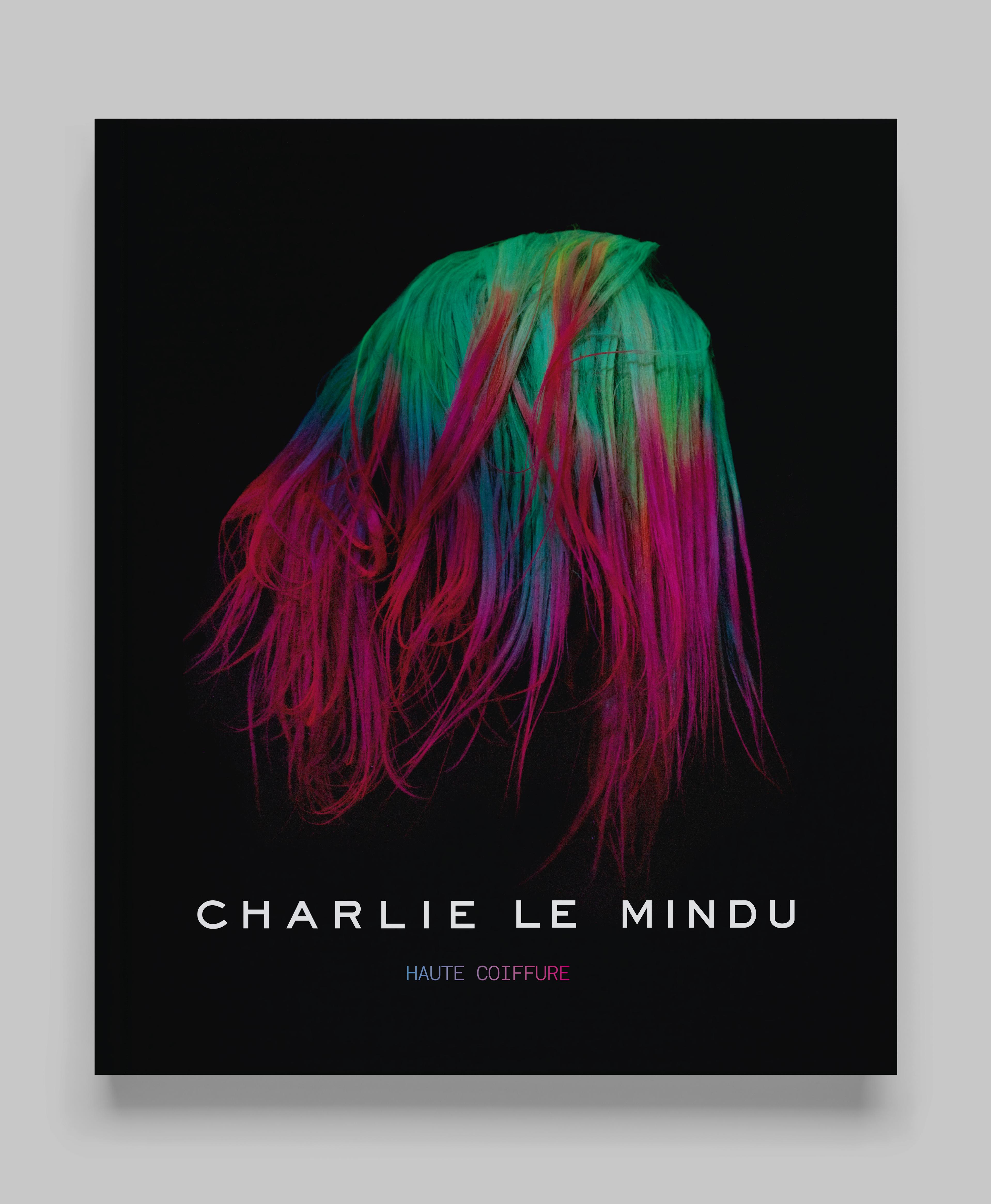 Cover image: Charlie Le Mindu – Haute Coiffure