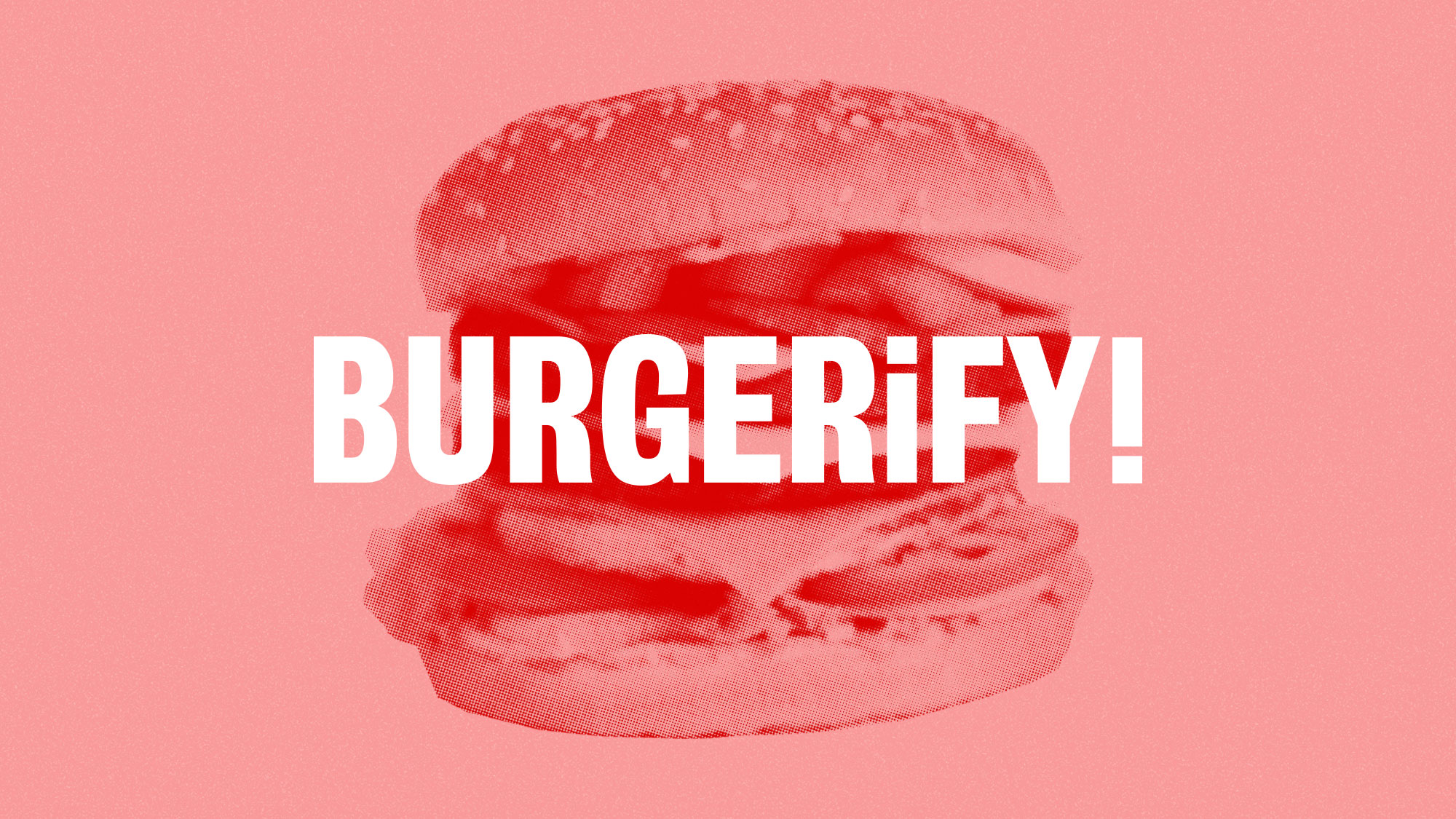 Cover image: Burgerify!