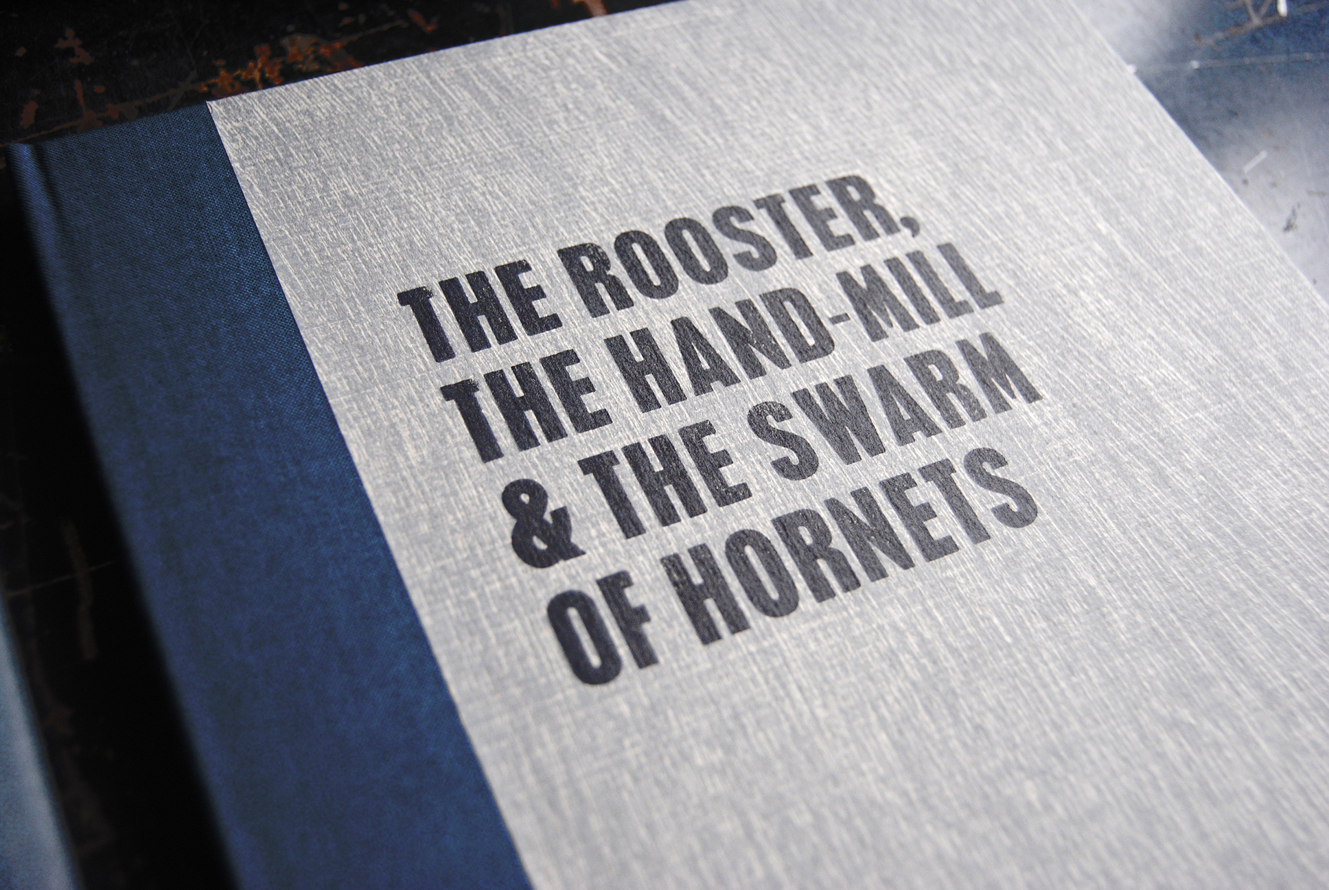 Cover image: The Rooster, The Hand-Mill & The Swarm of Hornets (2014)