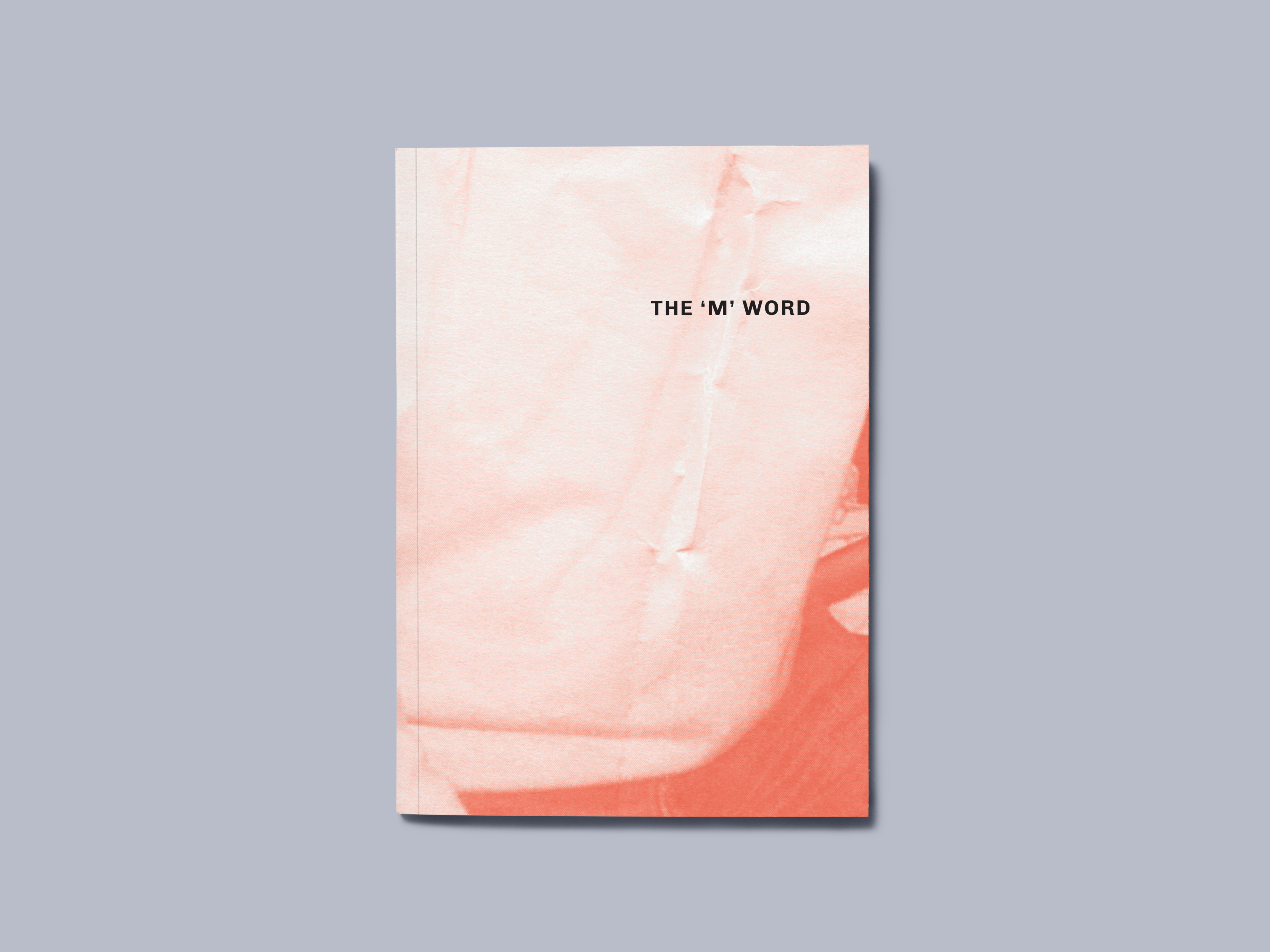 Cover image: The 'M' Word